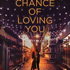 Chance of Loving You by Terri Blackstock, Candace Calvert, and Susan May Warren