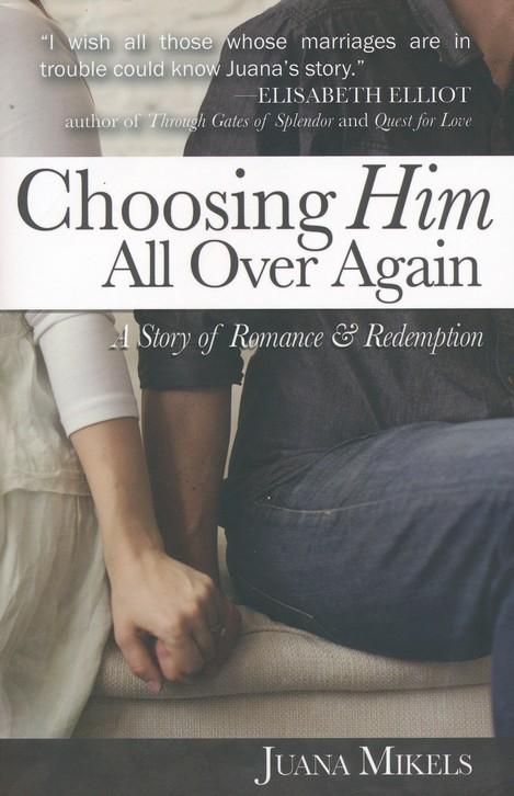 Choosing HIm
