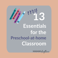 Crayons and text with title my 13 essentials for the preschool at home classroom