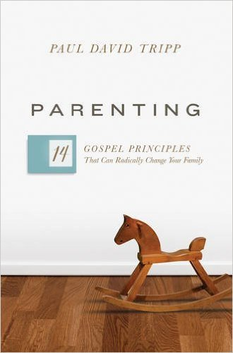 Parenting book by Paul David Tripp