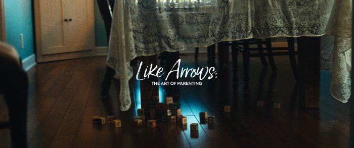 Like Arrows: The Art Of Parenting