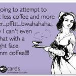 Mmmmmmmm…….coffee