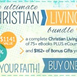 The Ultimate Christian Living Bundle $1141 Value for $34.95 {Save 96%}