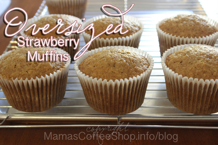 Mama's Coffee Shop Oversized Strawberry Muffins