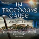 {Product Review} In Freedom's Cause an Adventure by Heirloom Audio Productions