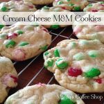 {Recipe} Cream Cheese M and M Cookies