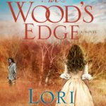 {Blogging For Books Review} The Wood's Edge by Lori Benton
