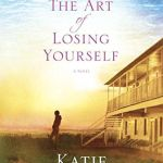 {Blogging for Books Review} The Art of Losing Yourself by Katie Ganshert