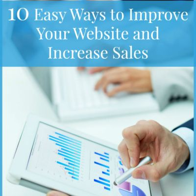 10 Easy Ways to Improve Your Website and Increase Sales