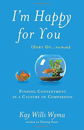 I'm Happy for You by Kay Wills Wyma