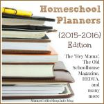 Planners for Just About Anything – Homeschooling Planners {2015 – 2016 Edition}