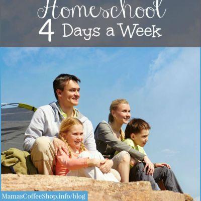 Homeschool 4 Days a Week