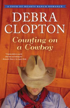 {BookLook Blogger Book Review} Counting on a Cowboy (A Four of Hearts Ranch Romance) by Debra Clopton