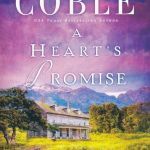 {BookLook Bloggers Book Review} A Heart's Promise (Journey of the Heart Series – Book 5) by Colleen Coble