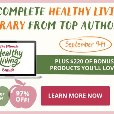 Amazing Collection of Products for One Low Price – The 2015 Ultimate Healthy Living Bundle