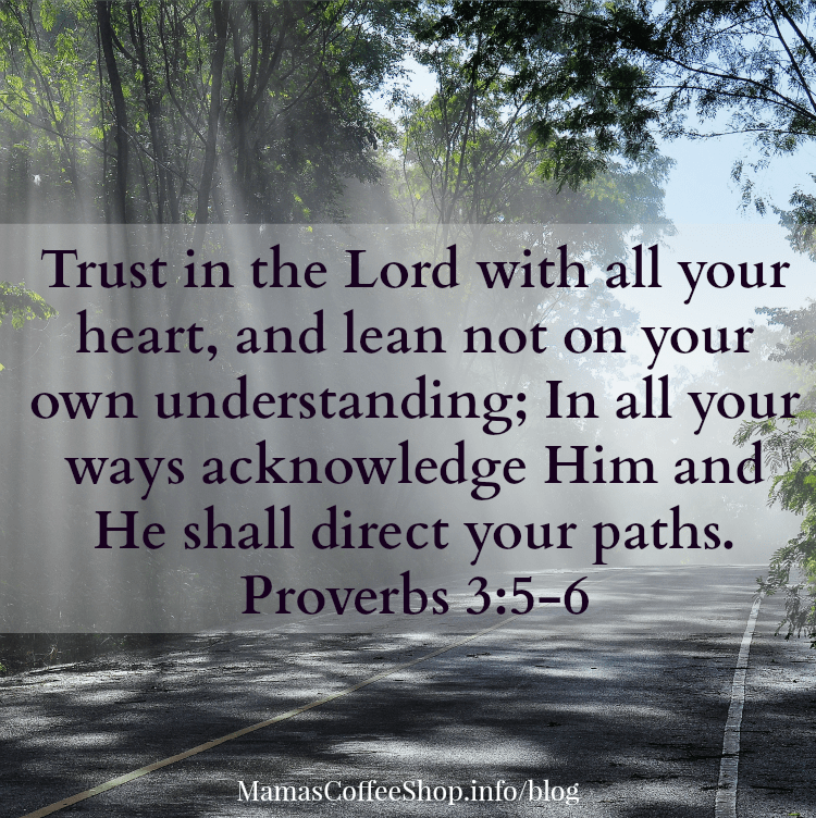 MamasCoffeeShop-Proverbs3-TrustInTheLord