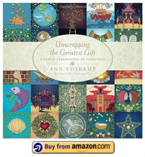 Unwrapping the Greatest Gift by Ann Voskamp Buy Now