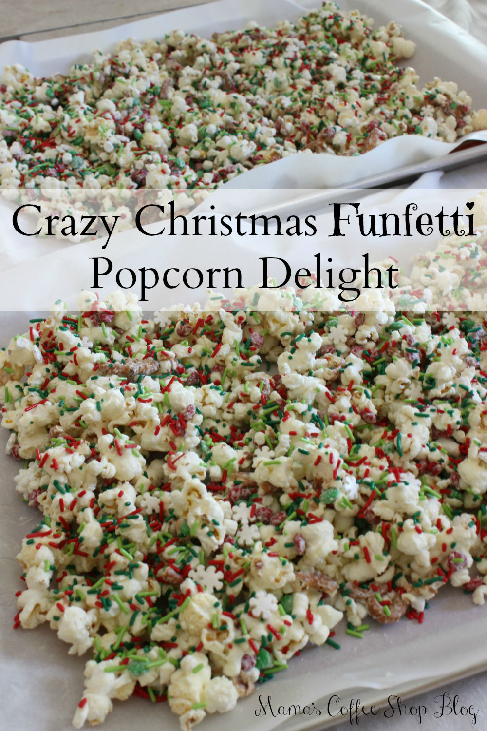 Tray full of Crazy Christmas Funfetti Popcorn