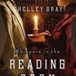 {Litfuse Publicity Group Book Review} Whispers in the Reading Room by Shelley Gray
