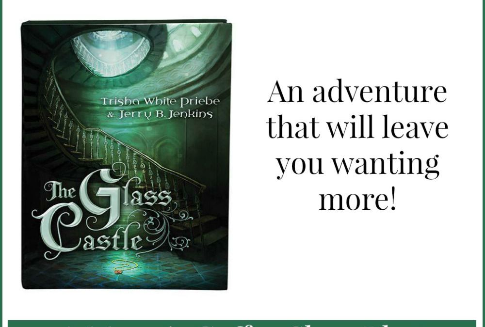 {Book Review} The Glass Castle by Trisha White Priebe & Jerry B. Jenkins from Shiloh Run Press