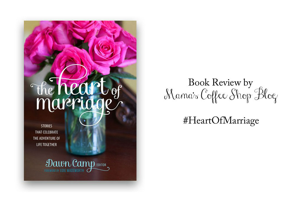 The Heart of Marriage {Book Review}
