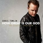 How Great is Our God by Chris Tomlin – Musical Monday