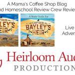 Captain Bayley's Heir {Homeschool Review Crew}