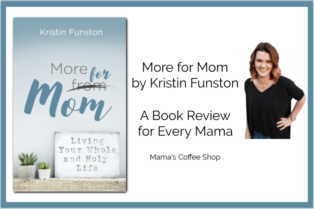 More for Mom by Kristin Funston {Book Review}