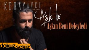 koray_avci_ask_ile