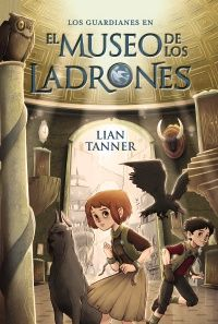 Museo Ladrones Lian Tanner leer literatura