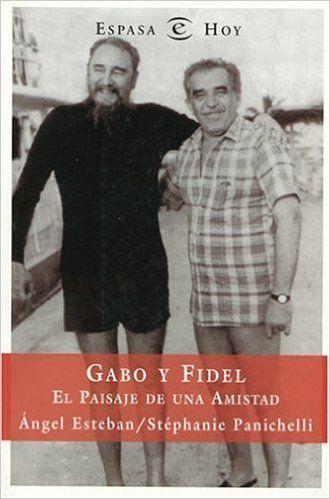 #UnoAlMes: De la Amistad en la Perla del Caribe y Otros Demonios: Fidel y Gabriel. 22