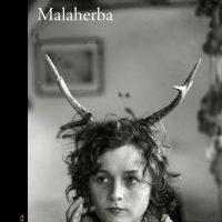 Leemos Malaherba o cuando la vida te empuja a crecer