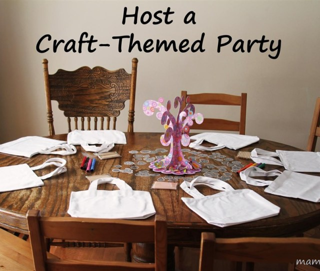 Craft Themed Birthday Party For A Seven Year Old
