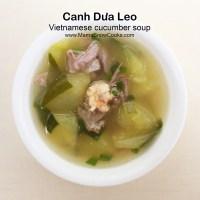 Vietnamese Cucumber Soup - Canh dua leo
