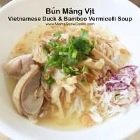 Bun Mang Vit - Vietnamese Duck and Bamboo Vermicelli Soup