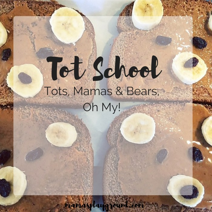A playful bears tot school from Mama's Playground.