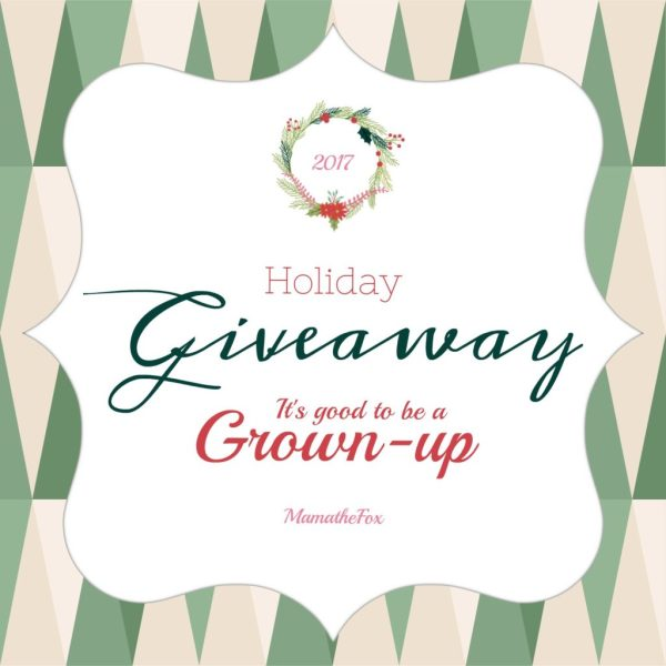 It's Good To Be a Grown-Up Giveaway 12/16