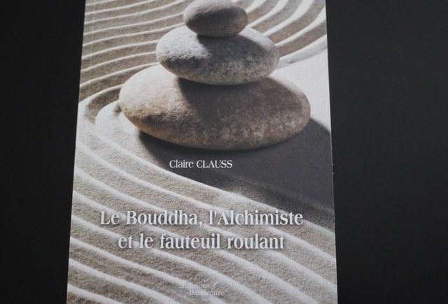 Le Bouddha, l'Alchimiste et le fauteuil roulant, un livre bouleversant