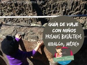 Guía de viaje con niños: Prismas Basálticos en Hidalgo