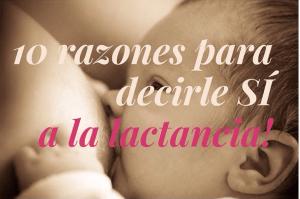 10 razones para decirle SÍ a la lactancia materna