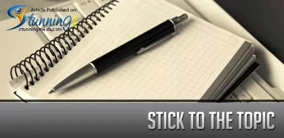 Stick to the Topic - How a Designer Can Brush Up His Writing Skills