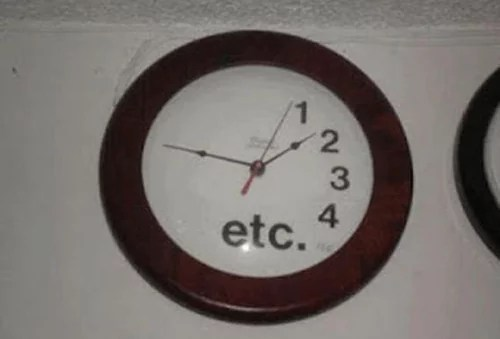 Etc clock - 25 Pics Showing Height of Laziness