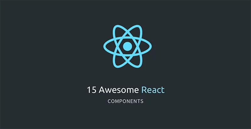 15 Awesome React Components
