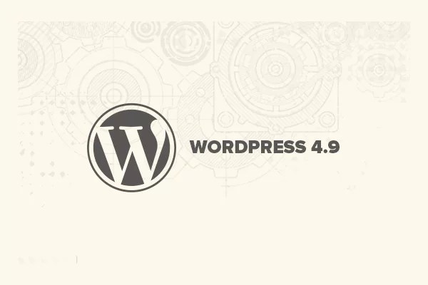 wp49 - What's New in WordPress 4.9