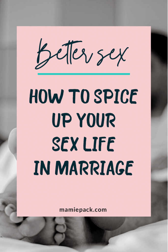 spice up your sex life