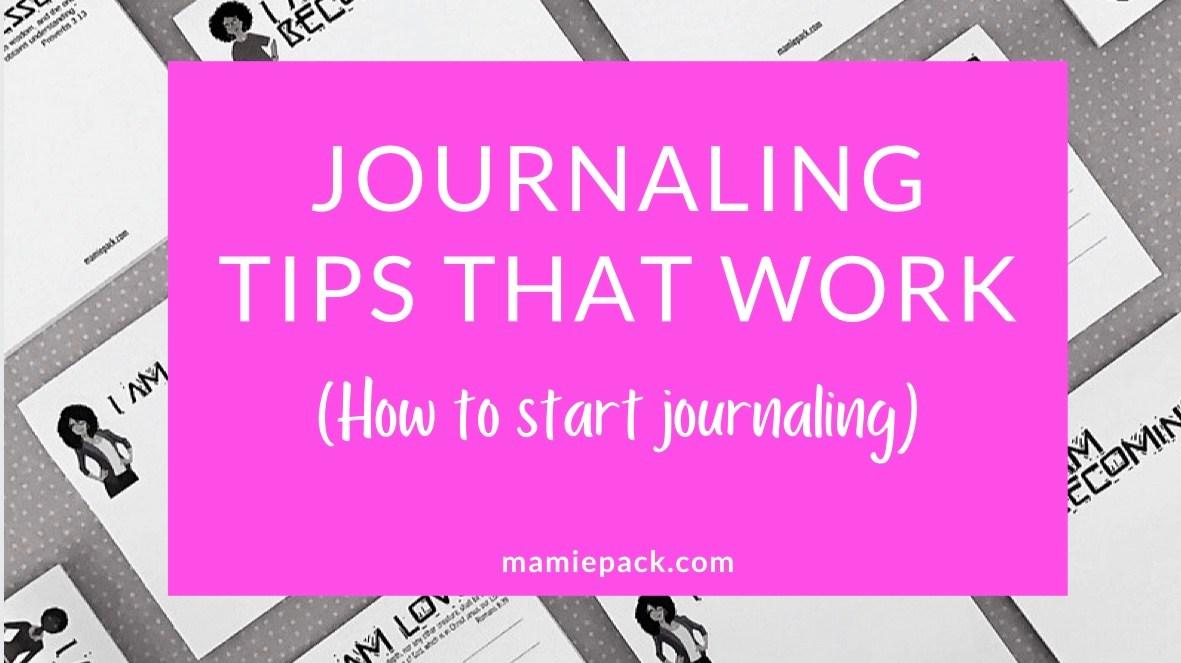 Journaling tips that work