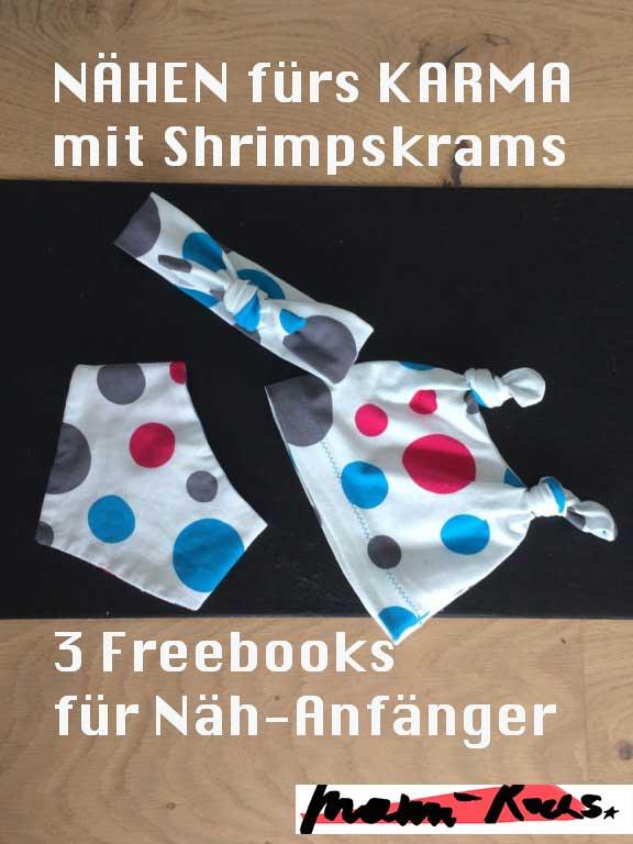 Nähen fürs Karma: mit 3 Freebooks für Näh-Anfänger