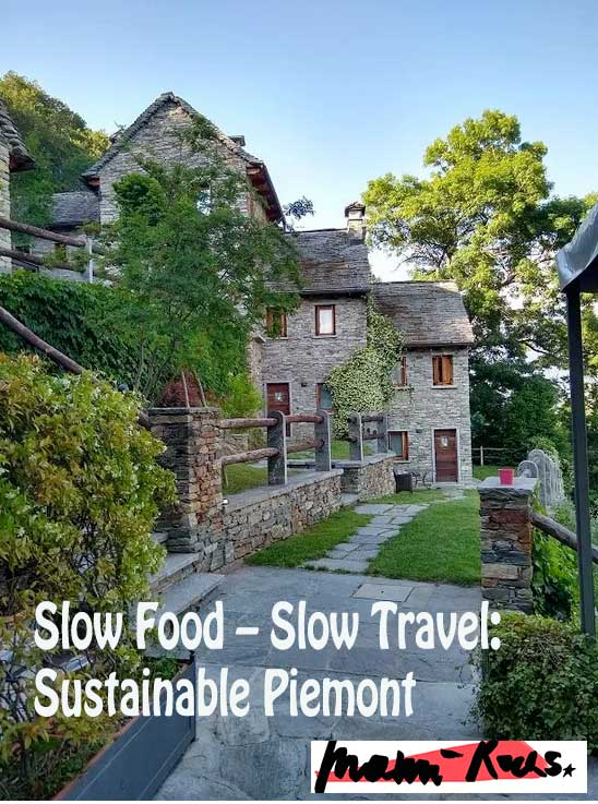 Slow Travel - Slow Food: Piemont