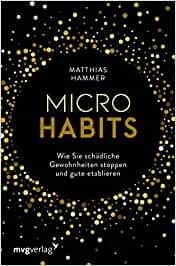 Selbstfürsorge und Micro Habits