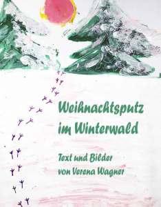Weihnachtsputz im Winterwald Bilderbuch als Ebook